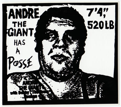 Andre the Giant has a Posse